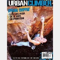 URBAN CLIMBER Magazine #3 February March 2005 Natasha Barnes BOONE SPEED Andy Raether