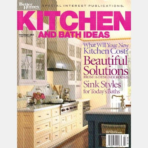 KITCHEN BATH IDEAS March April 2004 Magazine BETTER HOMES GARDENS Special Interest BHG