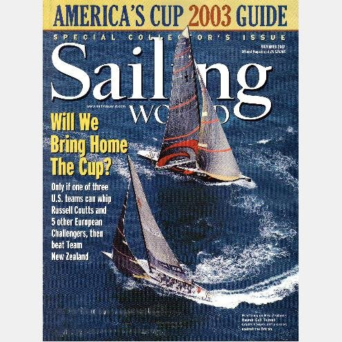 SAILING WORLD November 2002 Magazine AMERICA'S CUP 2003 GUIDE New Zealand Russell Coutts