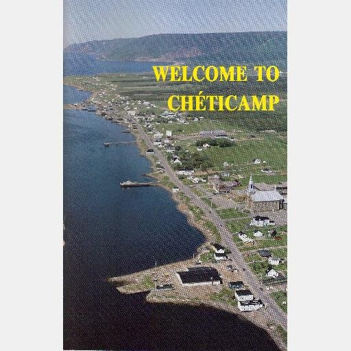 WELCOME TO CHETICAMP VOUS ACCUEILLE 1985 Bicentennial Program Booklet Acadia NOVA SCOTIA Cape Breton