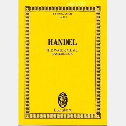 G F HANDEL The Water Music WASSERMUSIK Roger Fiske Edition Eulenburg No 1308 HORN trumpet FLUTE
