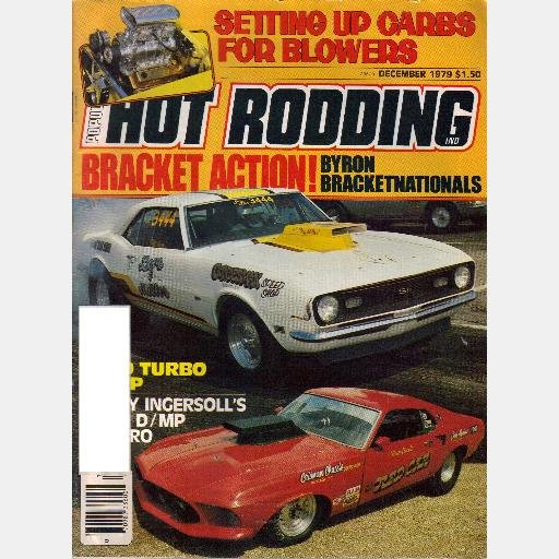POPULAR HOT RODDING December 1979 Magazine Bracketnationals 1964 Ford Thunderbolt CAMARO NHRA STOCK