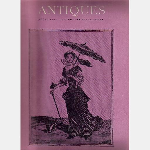 ANTIQUES April 1967 Magazine  Daniel Rogers-Silversmith Rhode Island Chipstone Sunshades Parasols