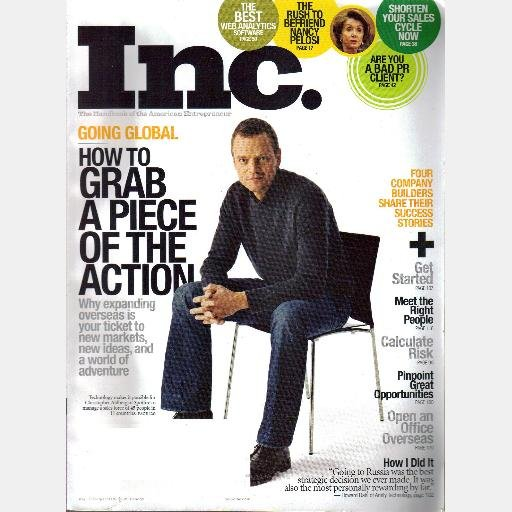 INC Magazine April 2007 Christopher Ahlberg Spotfire Going to Russia GLOBAL