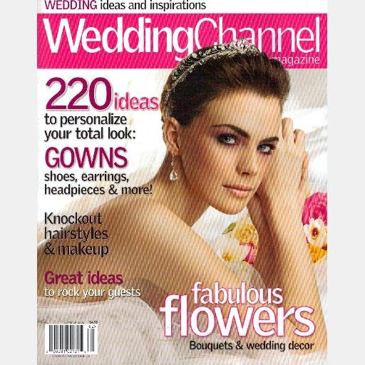 WEDDING CHANNEL Summer 2006 Magazine Flowers Bridal Gowns Hairstyles, Headpieces