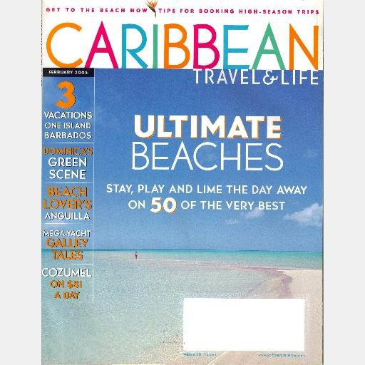 CARIBBEAN TRAVEL & LIFE February 2005 Magazine NAOMI CAMPBELL Cozumel Anguilla Dominica Barbados
