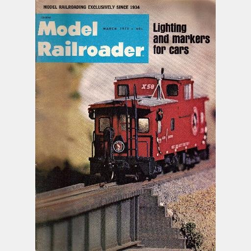 MODEL RAILROADER Magazine March 1973 Lighting Markers D&RG K27 Toluca Lines C&O 2-10-4