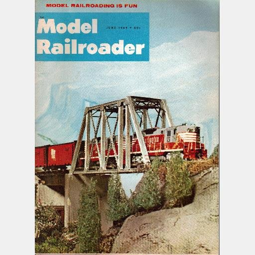MODEL RAILROADER June 1969 Magazine Bechaud's Brewery 4-4-2 PURR Westchester Electric Railways
