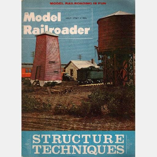 MODEL RAILROADER July 1967 Magazine Truckee & Western Santa Fe 90 ton hopper Chesapeake Ohio 2-8-4