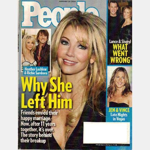PEOPLE February 20 2006 Magazine HEATHER LOCKLEAR Richie Sambora Why She Left Sheryl Crow Lance A