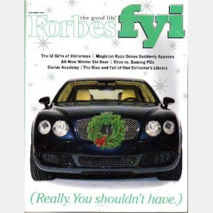 FORBES FYI December 2005 Magazine RYAN OAKES Continental Flying Spur Catalina Island