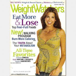 WEIGHT WATCHERS WEIGHTWATCHERS Magazine LOT 3 September October Nov December 2005 Jan Feb 2007