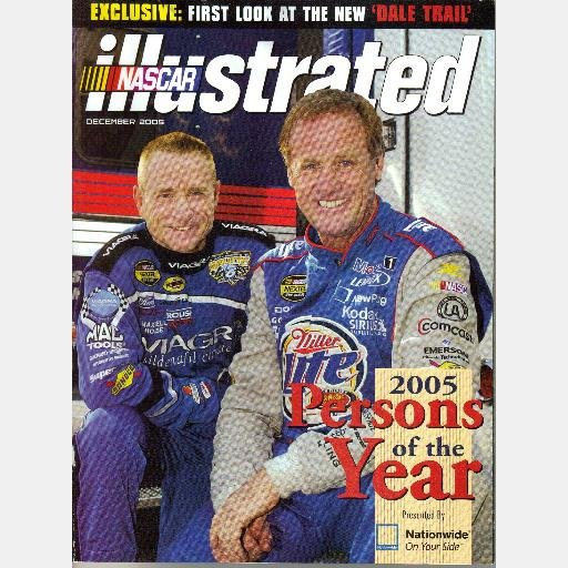 NASCAR ILLUSTRATED December 2005 Magazine MARK MARTIN RUSTY WALLACE Persons of the Year DALE TRAIL