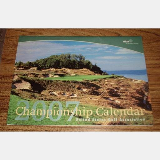 USGA Championship 2007 Calendar Golf WHISTLING STRAITS Cantigny Olympic Pine Needles Lodge