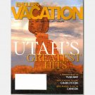 ENDLESS VACATION March April 2007 Magazine UTAH Tuscany Week CHARELSTON SC Cancun Best Places to eat