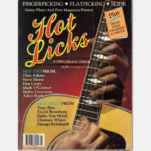 HOT LICKS Magazine Guitar 1986 Fingerpicking Flatpicking Slide Chet Atkins Steve Morse Dan Crary