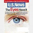 US U S NEWS & WORLD REPORT Magazine March 5 2007 EYE'S HAVE IT laser surgery macular degeneration