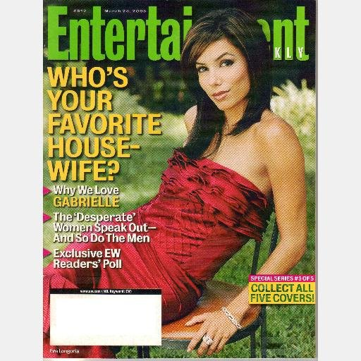 ENTERTAINMENT WEEKLY March 25 2005 Magazine 812 GABRIELLE COVER Favorite Housewife MARK MCGRATH