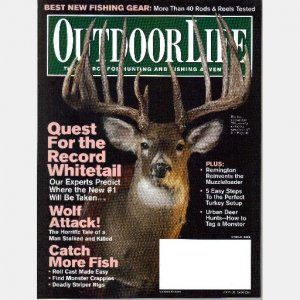 OUTDOOR LIFE March 2006 Magazine Quest for the Record Whitetail Kenton Carnegie MANHUNTERS WOLVES