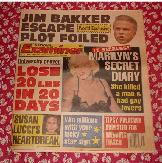 NATIONAL EXAMINER July 31 1990 JIM BAKKER ESCAPE PLOT Marilyn Monroe SUSAN LUCCI