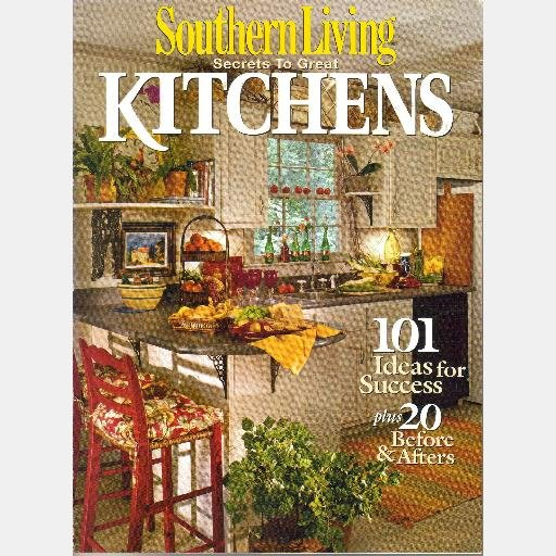 SOUTHERN LIVING SECRETS TO GREAT KITCHENS Magazine 2002