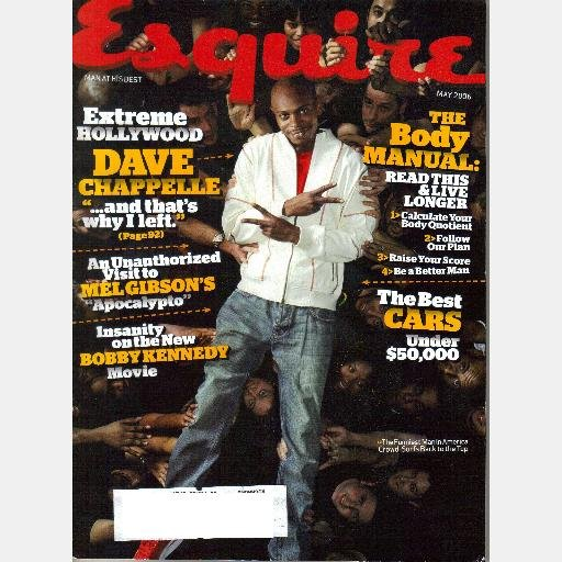ESQUIRE May 2006 Magazine DAVE CHAPPELLE Mel Gibsons APOCALYPTO Lucy Liu