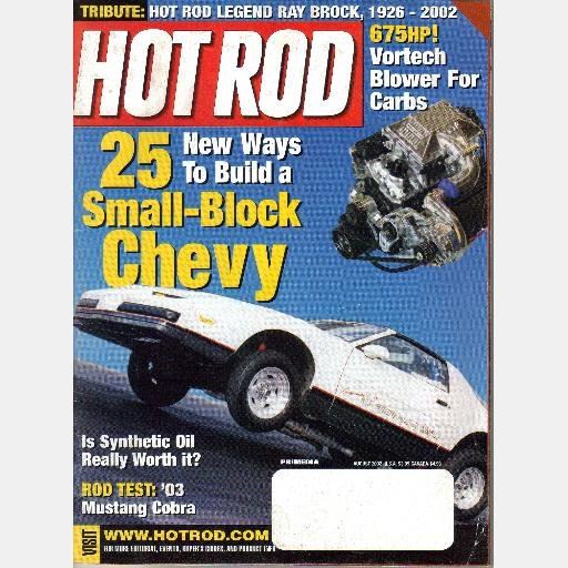 HOT ROD August 2002 Magazine Small Block Chevy Build RAY BROCK 2003 MUSTANG COBRA ROAD TEST