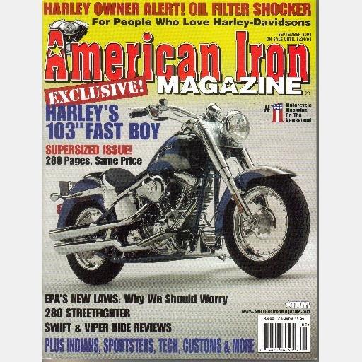 AMERICAN IRON SEPTEMBER 2004 Magazine 186 Harley Davidson 103 Fast Boy 280 STREETFIGHTER