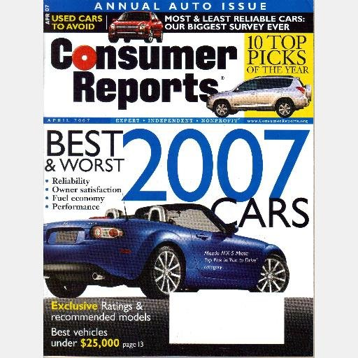 CONSUMER REPORTS APRIL 2007 Magazine Best Worst 2007 cars AUTO ISSUE Mazda MX5 Miata