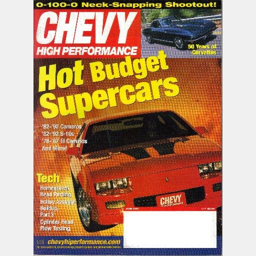 Chevy High Performance June 2002 Magazine Corky Prothro righteous 56 Paul Morgan 338ci 1983 S10