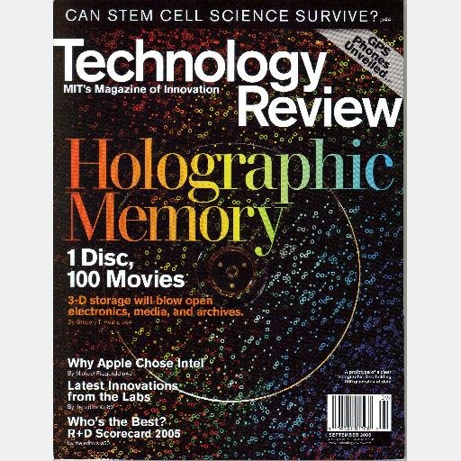 MIT TECHNOLOGY REVIEW September 2005 Magazine HOLOGRAPHIC MEMORY Why Apple Chose Intel