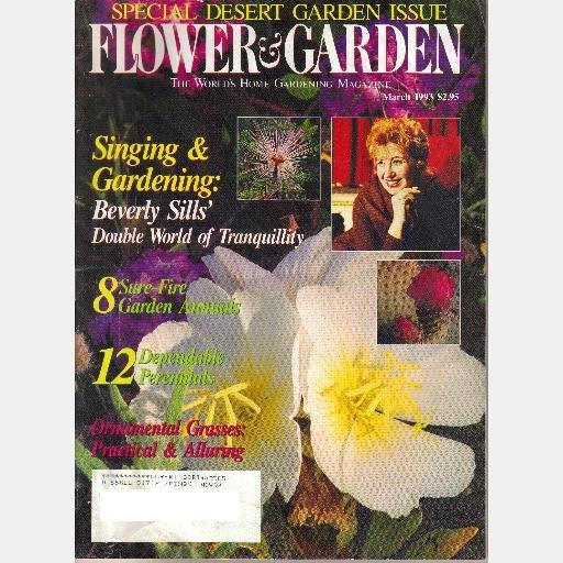 FLOWER & GARDEN March 1993 Magazine BEVERLY SILLS Desert Garden Anza Borrego State Park