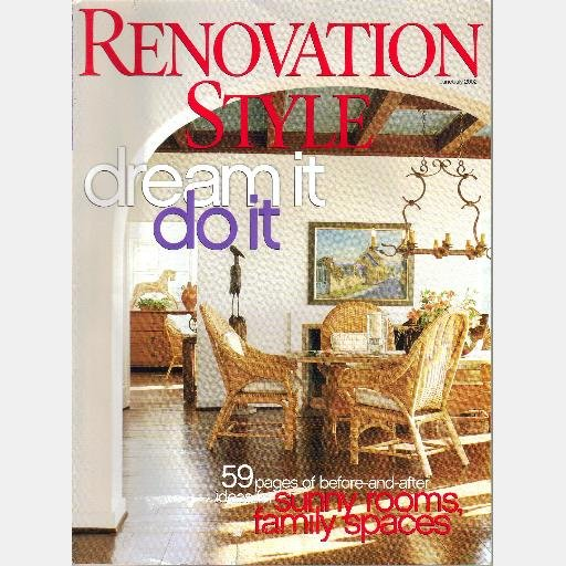 RENOVATION STYLE June July 2002 Magazine Jay Waronker McBride Charleston Hemmingway Interim House