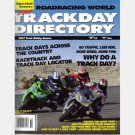 ROADRACING WORLD TRACK DAY DIRECTORY 2007 Magazine MOTORCYCLE TRACK RIDING SEASON