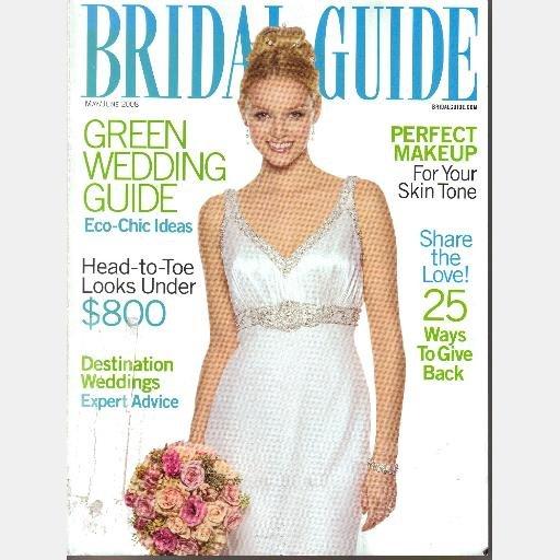 BRIDAL GUIDE May June 2008 Vol 24 No 3 Magazine Kate Walsh Ojai Valley Inn and Spa