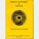 Foreign Investment in Vietnam 100 Questions and Answers Phillips Fox 1992 0646114921 9780646114927