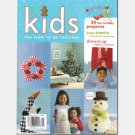 MARTHA STEWART KIDS WINTER 2005 Magazine No 20 Making Movie Snow Animals Peppermint Buttons