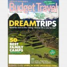 ARTHUR FROMMER'S BUDGET TRAVEL MARCH 2006 Magazine High Point Spain TOKYO Family Camps Queen Mary 2