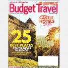 ARTHUR FROMMER'S BUDGET TRAVEL SEPTEMBER 2006 Magazine GERMAN CASTLE HOTELS Istanbul VERMONT Jamaica