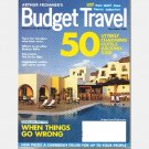 ARTHUR FROMMER'S BUDGET TRAVEL NOVEMBER 2006 Swiss Alps JOSHUA TREE Argentina LAOS