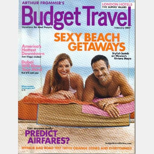 ARTHUR FROMMER'S BUDGET TRAVEL February 2007 Magazine San Diego DUBAI LONDON HOTELS Melbourne ISRAEL
