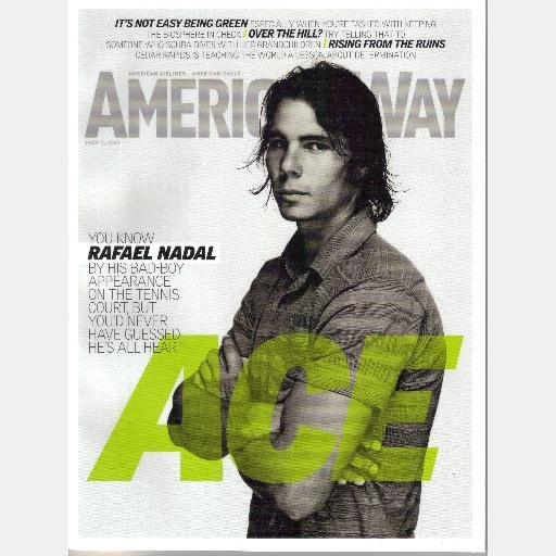 AMERICAN WAY June 2009 Magazine RAFAEL NADAL Cedar Rapids ANNA FRIEL Fort Walton Beach