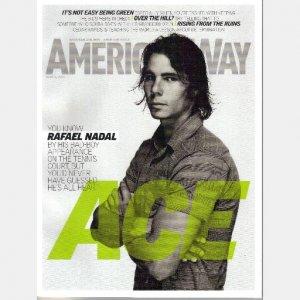 AMERICAN WAY June 2009 Magazine RAFAEL NADAL Cedar Rapids ANNA FRIEL Fort Walton Beach