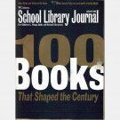 SCHOOL LIBRARY JOURNAL January 2000 magazine Vol 46 No 1 100 BOOKS that SHAPED the CENTURY