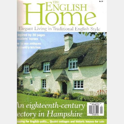 THE ENGLISH HOME August October 2004 Magazine No 27 28 Norfolk Hampshire Rectory English Quilts