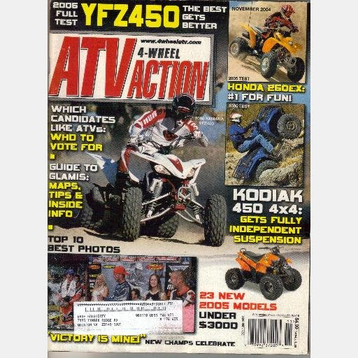 4 Wheel ATV Action November 2004 Magazine Honda SPORTRAX 250EX Yamaha YFZ450 KODIAK 450