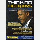 THINKING HIGHWAYS June July 2009 NORTH AMERICAN EDITION Randy Salzman BARACK OBAMA MR PRECEDENT