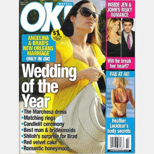 OK! Weekly May 12 2007 19 Magazine Angelina Brad Wedding of the Year Inside Jen John Risky Romance