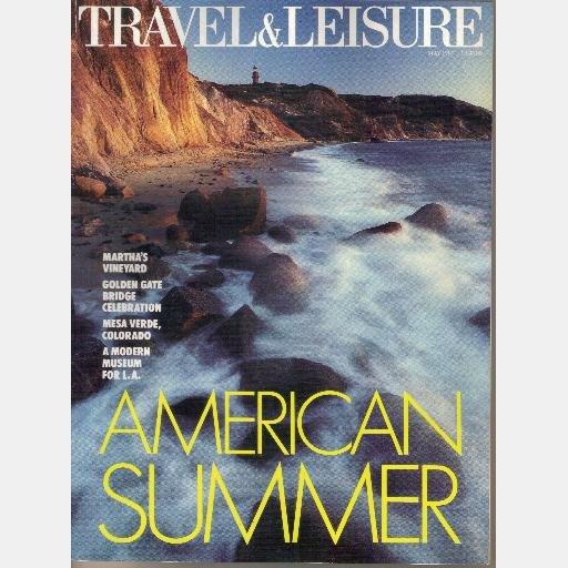 TRAVEL + LEISURE May 1987 Martha's Vineyard Dunrobin Golden Gate Bridge Willard Hotel Mesa Verde