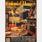 COLONIAL HOMES April 1991 Magazine DUXBURY MA Albany Governors Mansion HAITI Architectural wonders